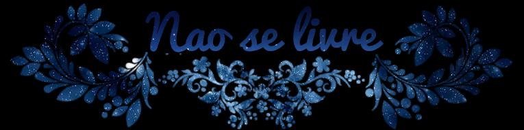 Nao se Livre – Blog Littéraire